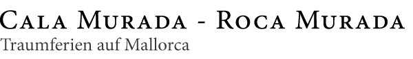 Cala Murada - Roca Murada - Traumferien auf Mallorca